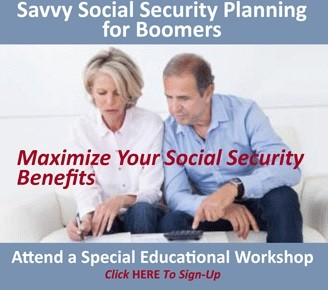 social security, savvy, retirement planning, social security planning, retirement income, maximize